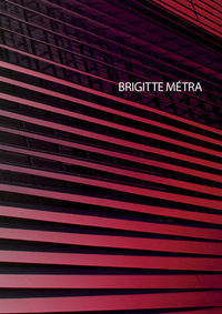 MONOGRAPHIE BRIGITTE METRA